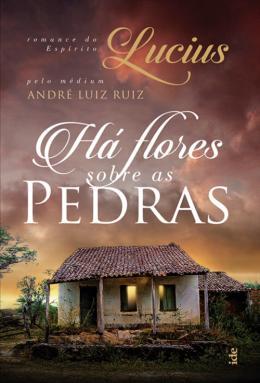 HA FLORES SOBRE AS PEDRAS - 14ED/17