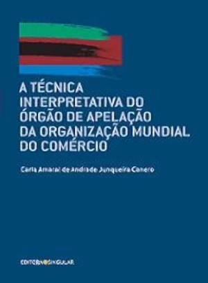TECNICA INTERPRETATIVA DO ORGAO DE APELACAO