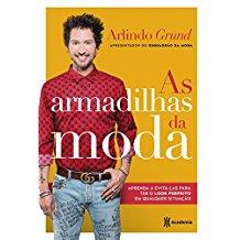ARMADILHAS DA MODA, AS