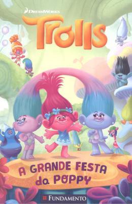 TROLLS - A GRANDE FESTA DA POPPY