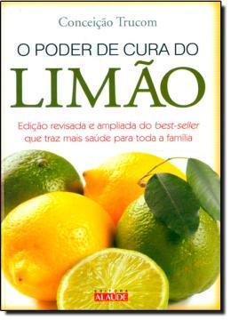 PODER DE CURA DO LIMAO, O - 02 ED.