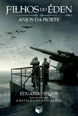 FILHOS DO EDEN - VOL. 02 - ANJOS DA MORTE