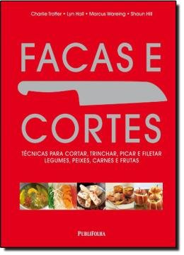 FACAS E CORTES
