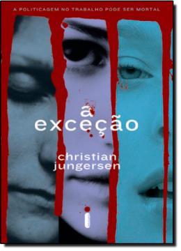 EXCECAO, A