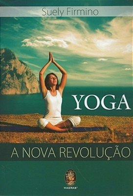 YOGA - A NOVA REVOLUCAO