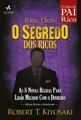 SEGREDO DOS RICOS, O - REVISTA ATUALIZADA