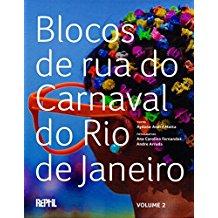 BLOCOS DE RUA DO CARNAVAL DO RIO DE JANEIRO-VOL.2