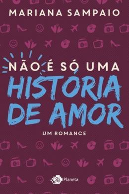 NAO E SO UMA HISTORIA DE AMOR