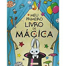 MEU PRIMEIRO LIVRO DE MAGICA