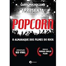 POPCORN - O ALMANAQUE DOS FILMES DE ROCK
