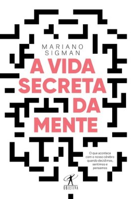 VIDA SECRETA DA MENTE, A