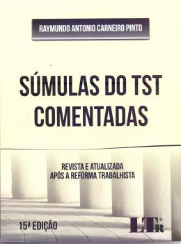 SUMULAS DO TST COMENTADAS - 15ED/17