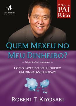QUEM MEXEU NO MEU DINHEIRO - REVISTA ATUALIZADA