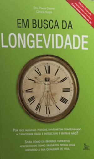 EM BUSCA DA LONGEVIDADE