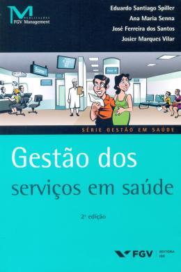 GESTAO DOS SERVICOS EM SAUDE - 02ED/15