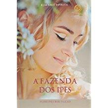 FAZENDA DOS IPES, A