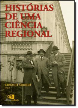 HISTORIAS DE UMA CIENCIA REGIONAL
