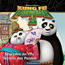 KUNG FU PANDA 3 - SEGREDOS DA VILA