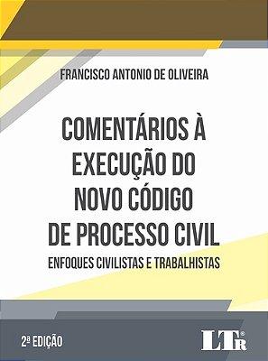 COMENTARIOS  EXEC. DO N. C. PROCESSO CIVIL - 02ED/