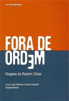 FORA DE ORDEM - VIAGENS DE RUBEM CESAR - 01ED/14