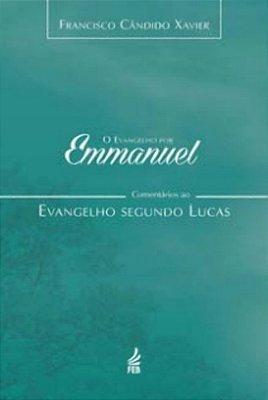 EVANGELHO POR EMMANUEL, O - LUCAS