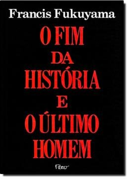 FIM DA HISTORIA E O ULTIMO HOMEM, O