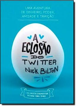 ECLOSAO DO TWITTER, A