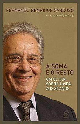 SOMA E O RESTO, A