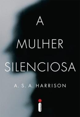 MULHER SILENCIOSA, A