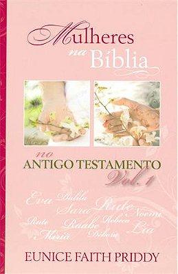 MULHERES NA BIBLIA - DEV. DAS MULHERES - VOL.1
