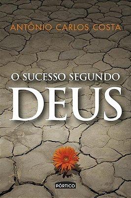 SUCESSO SEGUNDO DEUS, O