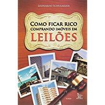 COMO FICAR RICO COMPRANDO IMOVEIS EM LEILOES
