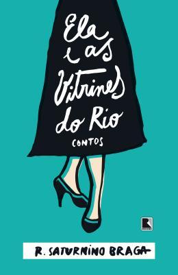 ELA E AS VITRINES DO RIO