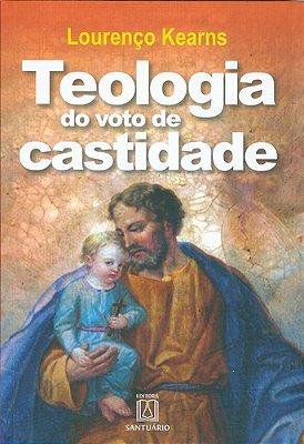 TEOLOGIA DO VOTO DE CASTIDADE