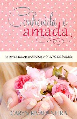 CONHECIDA E AMADA