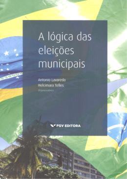 LOGICA DAS ELEICOES MUNICIPAIS, A