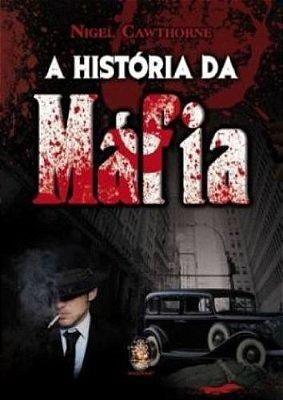 HISTORIA DA MAFIA, A