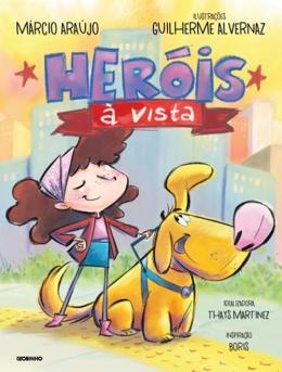 HEROIS A VISTA
