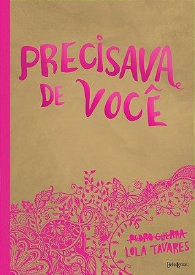 PRECISAVA DE VOCE - (CAPA ROSA)