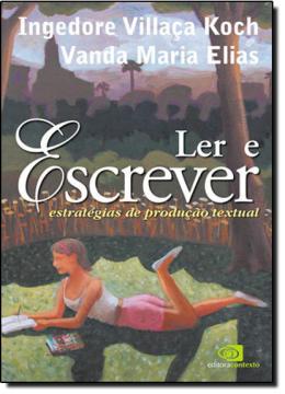LER E ESCREVER - ESTRATEGIA DE PRODUCAO TEXTUAL