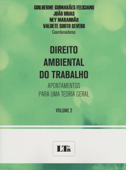 DIREITO AMBIENTAL DO TRABALHO - VOL.02 - 01ED/15
