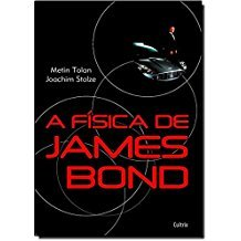 FISICA DE JAMES BOND, A