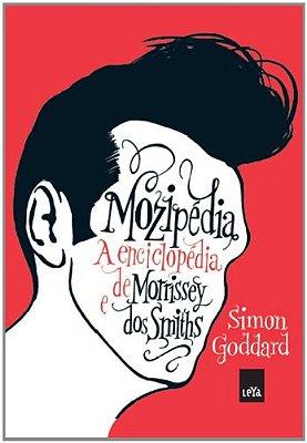 MOZIPEDIA - A ENCICLOPEDIA DE MORRISSEY DOS SMITHS