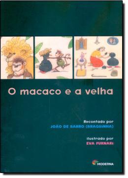 MACACO E A VELHA, O