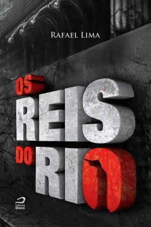 Reis do Rio, Os