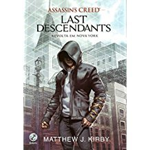 ASSASSINS CRED - LAST DESCENDANTS