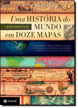 HISTORIA DO MUNDO EM DOZE MAPAS, UMA