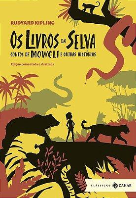 Livros Da Selva, Os - Contos De Mowgli e Outras...
