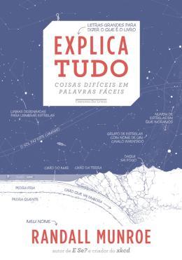 EXPLICA TUDO - COISAS DIFICEIS EM PALAVRAS FACEIS