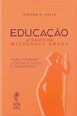 EDUCACAO ATRAVES DA MITOLOGIA GREGA